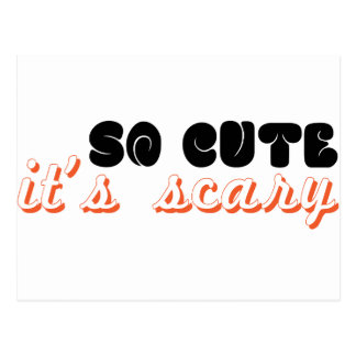 so cute it's scary postcard