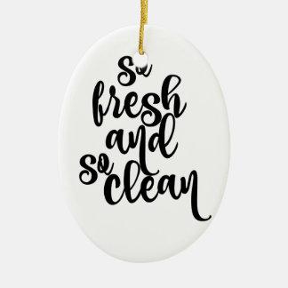 So Fresh So Clean Black & White Design Christmas Ornament