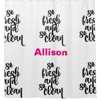 So Fresh So Clean Personalized Shower Curtain