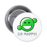 """""""So Happy"""" button"""