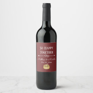 So Happy Together Whimsical Burgundy Sweet Wedding Wine Label
