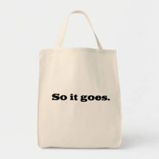 So it goes grocery tote bag