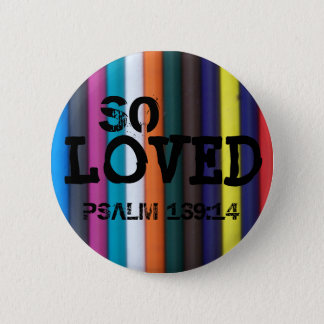 So Loved, Psalm 139:14 6 Cm Round Badge