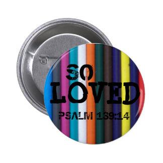So Loved, Psalm 139:14 6 Cm Round Badge