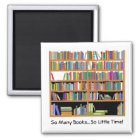 So Many Books (customisable) Magnet
