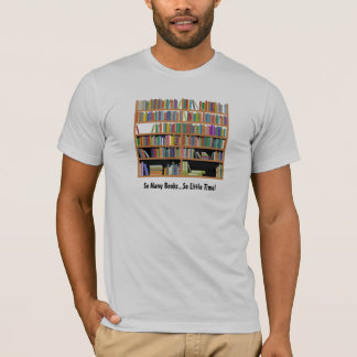 So Many Books (customizable) T-Shirt