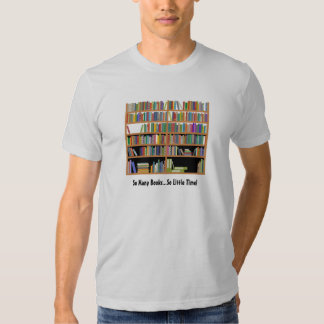 So Many Books (customizable) T-shirts
