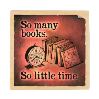 So Many Books Quote Wood Coaster