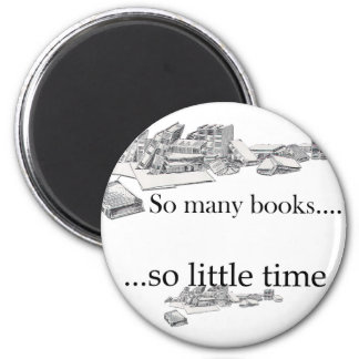 So Many Books, So Little Time 6 Cm Round Magnet