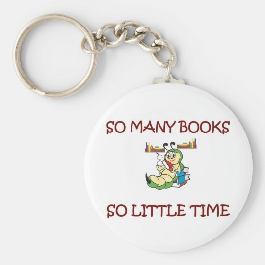 SO MANY BOOKS SO LITTLE TIME BASIC ROUND BUTTON KEY RING