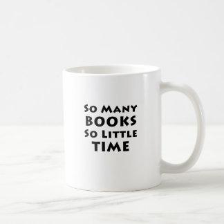 So Many Books So Little Time Basic White Mug