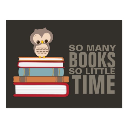 So Many Books So Little Time Cute Owl Book Nerd Post Card
