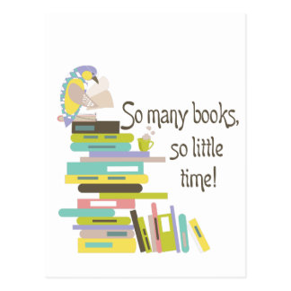 So Many Books, So Little Time Postcard