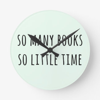 So Many Books So Little Time Wallclock