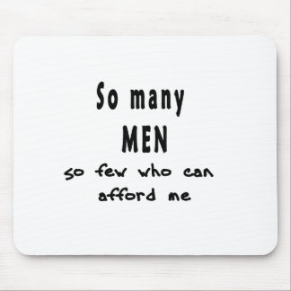 So Many Men Mouse Pad
