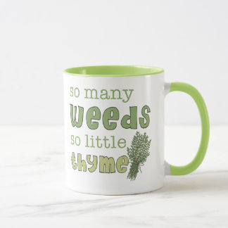 So Many Weeds Funny Gardening Mug