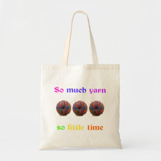 So Much Yarn So Little Time Budget Tote Bag
