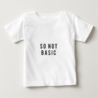 So not basic baby T-Shirt