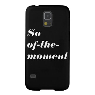 So of-the-moment Samsung Galaxy S5 Case