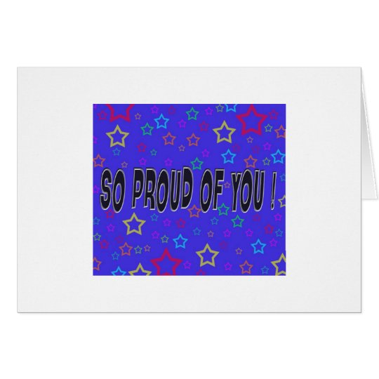 So Proud of You! Card