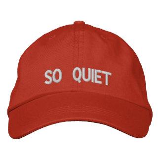 So Quiet Embroidered Cap