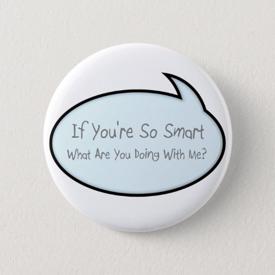 so smart 6 cm round badge