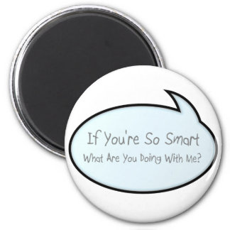 so smart 6 cm round magnet