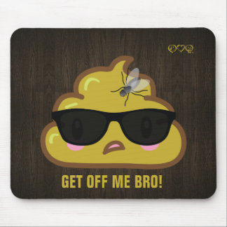 So the Poop says to the fly.... Mouse Mat