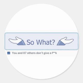 So What? (Facebook Button) Round Sticker