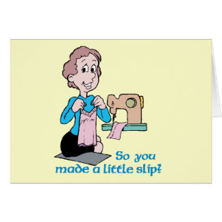 So You Made A Little Slip - Word Play Note Card