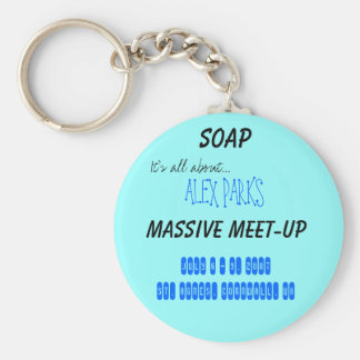 SOAP, It's all about..., Massive Meet-up, July ... Key Ring