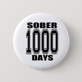 SOBER 1000 DAYS BLACK 6 CM ROUND BADGE