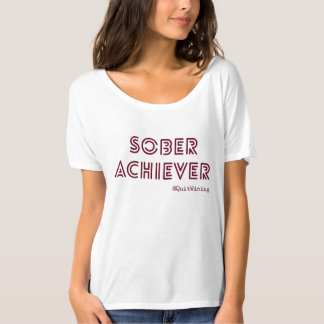 Sober Achiever Slouchy Boyfriend T-Shirt #4