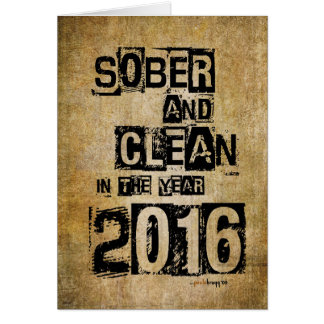 Sober and Clean 2016 (12 step drug & alcohol free) Note Card