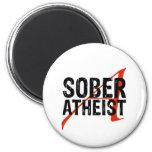 Sober Atheist 6 Cm Round Magnet