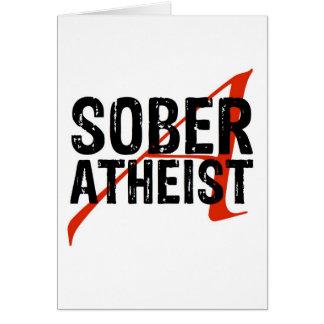 Sober Atheist Greeting Card