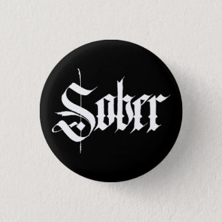 Sober Button / Badge in white