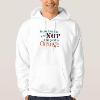 Sober Choices Mantra No Orange Reminder Hoodie