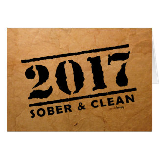 Sober & Clean 2017 (recovery gifts/addiction free) Note Card