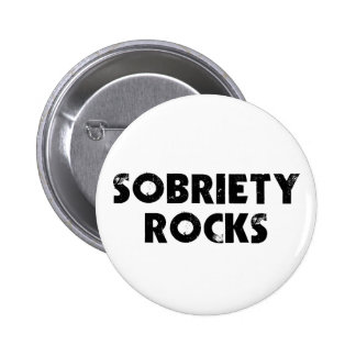 Sobriety Rocks 6 Cm Round Badge