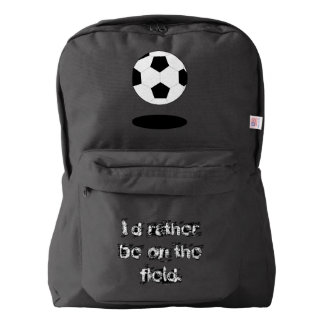 Soccer Ball I'd Rather Be on the Field Backpack