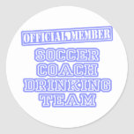 Soccer Coach Drinking Team Round Sticker
