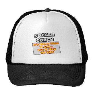Soccer Coach...More Than Job, Way of Life Mesh Hat