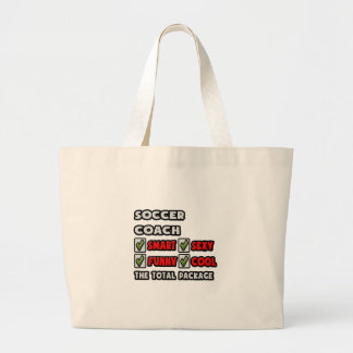 Soccer Coach ... The Total Package Jumbo Tote Bag