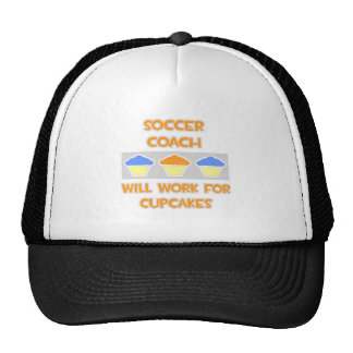 Soccer Coach ... Will Work For Cupcakes Trucker Hat