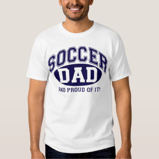 Soccer Dad and proud of it! - Navy Blue T Shirts