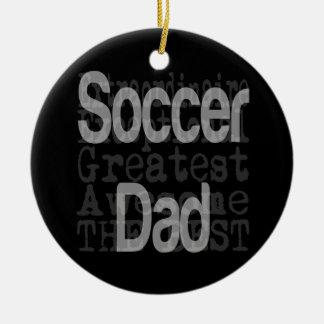 Soccer Dad Extraordinaire Christmas Ornament