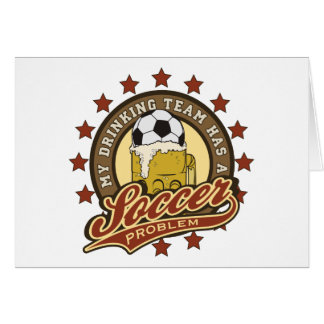 Soccer Drinking Team Greeting Card