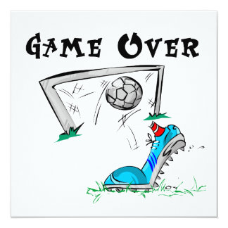 Soccer Game Over T-shirts and Gifts Custom Invites