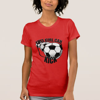 Soccer Girl Can Kick T-shirt